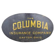 Vintage The Columbia Insurance Company, Dayton, Ohio Wooden Sign