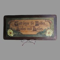 Antique German Folk Art Plaque with Wedding, Bride Motto