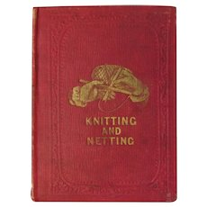 Antique Circa 1853 Miniature Book Knitting and Netting
