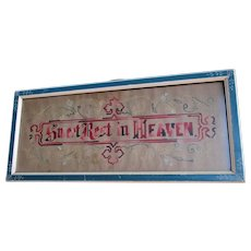 Antique c1880s Victorian Motto Sampler, Sweet Rest in Heaven, Mourning