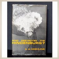 "Zeppelin Book ""Who Destroyed the Hindenburg"" 1962"
