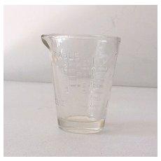 1920s Medicine Glass Renovator Dosage Measure