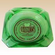 Vintage Barney's Casino Advertising Glass Ashtray