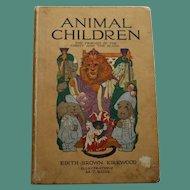 Animal Children by Edith Brown Kirkwood, M.T. Ross Illustrations, 1913