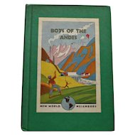 Boys of the Andes by Desmond, Malkus, Wood, 1941 Edition