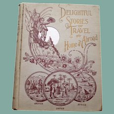"""""""Delightful Stories of Travel at Home and Abroad"""" by Prof. Allen E. Fowler, Decor"""