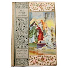 """""""The First Christmas"""" by J. H. Willard, 1906"""