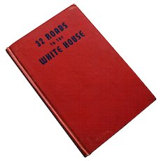 32 Roads to the White House by Alberta Powell Graham, Signed by Author
