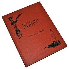 Jud Goes Camping by Bernard S. Mason 1941 (1st Ed)