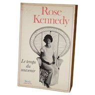 Le Temps du Souvenir (Time to Remember) by Rose Kennedy, 1974, Signed by Author