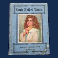 """Little Folded Hands"" : Prayers for Children, American Revised Edition"