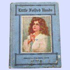 """Little Folded Hands"" : Prayers for Children, American Revised Edition"