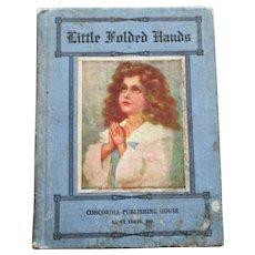 """Little Folded Hands"" : Prayers for Children, Revised Edition"