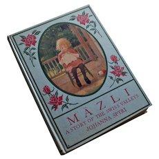 Mäzli, A Story of the Swiss Valleys by Johanna Spyri