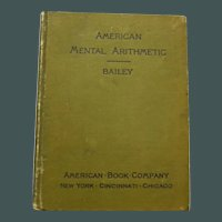 """""""American Mental Arithmetic"""" by M. A. Bailey, 1892"""