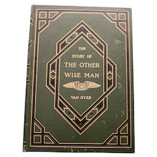 """""""The Story of the Other Wise Man"""" by Henry Van Dyke, 1903, Illustrated, Decor"""