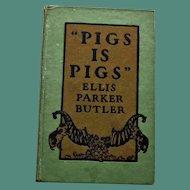 """Pigs is Pigs"" by Ellis Parker Butler, 1906"