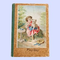 Play-Day by Sallie Chester 1873, First Edition, Swallow Series, Small Book, Decor