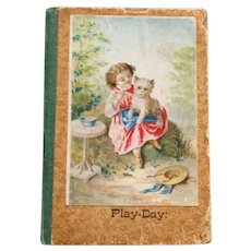 Play-Day by Sallie Chester 1873, First Edition, Swallow Series, Small Book