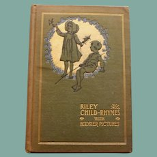 Child Rhymes with Hoosier Pictures by James Whitcomb Riley, 1898
