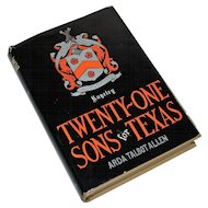 """Twenty One Sons for Texas"" by Arda Talbot Allen, History of Rugeley Family, 1st Ed"