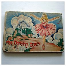 The Dancing Queen by Rudy Finst, Illus. by Jeanne Wolf Towle 1946