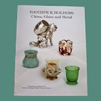 """""""Toothpick Holders: China, Glass, and Metal"""" by National Toothpick Holder Collector's  Society"""
