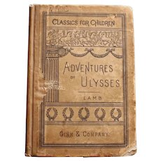 """1888, """"Adventures of Ulysses"""" (Classics for Children) by Charles Lamb"""