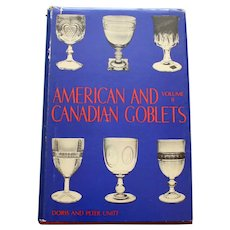 American and Canadian Goblets by Doris & Peter Unitt, First Ed., 1974
