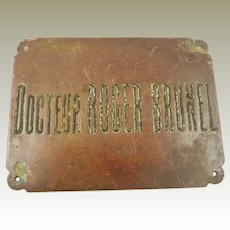 Vintage French Bronze Sign for Doctor's Office Signage