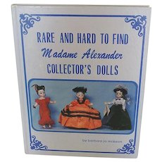 Rare & Hard To Find Madame Alexander Collector's Dolls ~ HB Book
