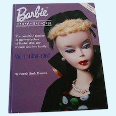 Barbie Doll Fashion Vol. I, 1959-1967 by Sarah Sink Eames