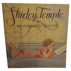 "Vintage Original Shirley Temple Book ""Shirley Temple in The Poor Little Rich Girl"""