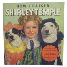 "Vintage Original Shirley Temple Book ""How I Raised Shirley Temple"" 1935"