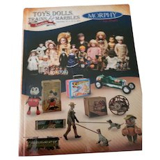 Morphy's Toys, Dolls, Trains and Marbles Auction Catalog