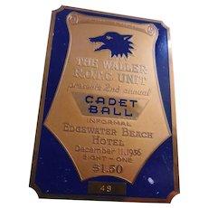 Rare 1936 Metal Dance Ticket Waller ROTC Cadet Ball - Edgewater Beach Hotel