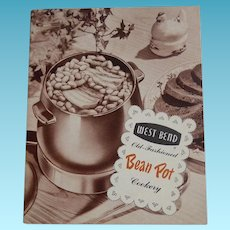 1952 Cookbook - West Bend Old Fashioned Bean Pot Cookery - Instructions & Recipes