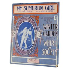 "1912 Sheet Music by Al Jolson ""My Sumurun Girl"" Art by Starmer - Published by Shapiro Music"