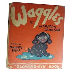 Vintage Children's Dog Book 'Waggles A Glowing Eye Book' 1946 Marjorie Barrows