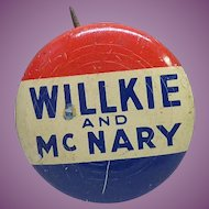 1940 Signed Greenduck Willkie McNary Political Pinback Pin Campaign Button Signed Greenduck