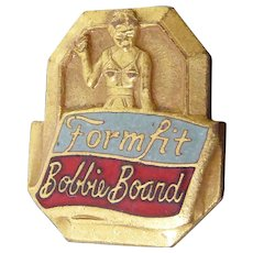 Rare Vintage Formfit Bobby Board Service Pin Vintage Fashion Lingerie Bra Sales