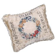 "Antique Layette Pin Cushion - Regency Period - Embroidery and Pinwork Motto ""Welcome Little Stranger"""