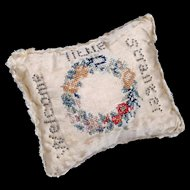 """Antique Layette Pin Cushion - Regency Period - Embroidery and Pinwork Motto """"Welcome Little Stranger"""""""