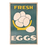 Fresh Eggs Sign - 20th C - Ephemera - Americana - Colorful Graphics