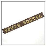 Vintage Sign 'Youth Hostel' - Folk Art