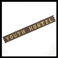 Vintage Sign 'Youth Hostel' - Folk Art