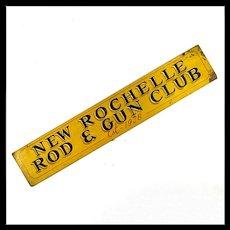 Vintage Folk Art Sign - Americana - 'New Rochelle Rod and Gun Club'