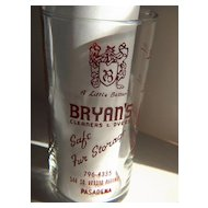 Vintage Libby Advertising Measuring Glass - Bryan's Cleaners & Dyers Pasadena, CA