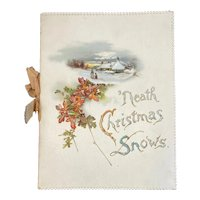 'Neath Christmas Snows Poetry Book Booklet Embossed Die Cut Helen Marion Burnside Germany Chromolithograph Illustrations