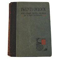 1920 Twenty O'Clock Elbert Hubbard Book Roycrofters